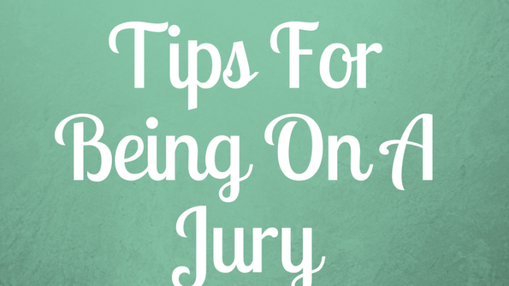 Tips For Being On A Jury